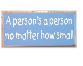 A person's a person no matter how small primitive wood sign
