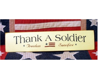Thank a Soldier primitive wood sign