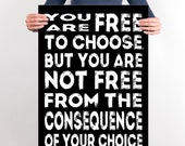 Teen Room Decor,Teen Wall Art,You are free to choose but you are not free from the consequence,INSTANT DOWNLOAD,Dorm Room Decor, High Schoo