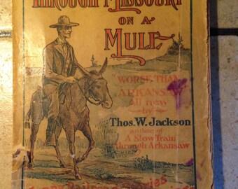 1904 Through Missouri on a Mule Paperback Book
