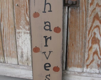 Primitive Harvest and Pumpkins Autumn Fall Hand Painted Wooden Sign GCC5857