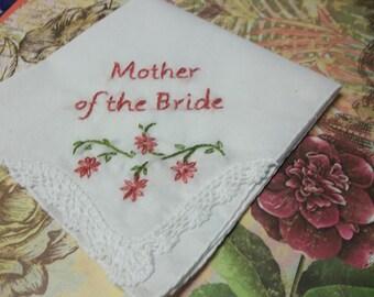 Mother of bride/groom wedding handkerchief,hand embroidery, family gift,wedding favor, rustic weddings, wedding colors welcome