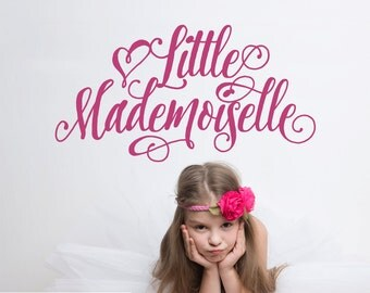Little Mademoiselle Wall Decal Script Paris Theme Travel Nursery Girls Bedroom Cute French Decor Room