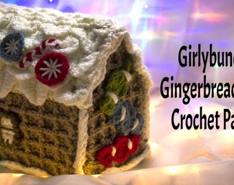 Girlybunches - Crochet Gingerbread House Pattern