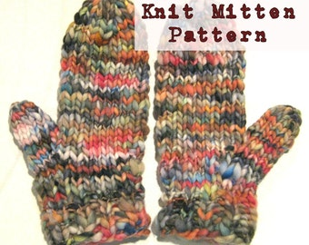 Wicked Easy 38 Row Knit BULKY Mitten Pattern,  Handspun Yarn, Adult Sized Mitten Pattern, Chunky Knit Blanket, Chunky Mittens