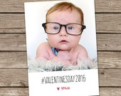 Photo Valentine's Day Card : Hashtag Valentine Custom Photo Holiday Card Printable