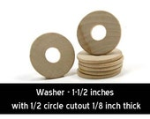 Unfinished Wood Washer - 1-1/2 in diameter with 1/2 inch hole and 1/8 inch thick wooden shape (WW-WND150)