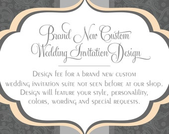 Brand New Custom Wedding Invitation Design
