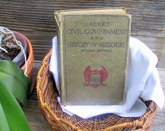Rader's Civil Government and History of Missouri Revised Edition 1917