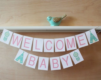 Welcome Baby Banner - Southwest Boho Theme - Teepee and Dream Catcher - Custom Colors - Photo Prop