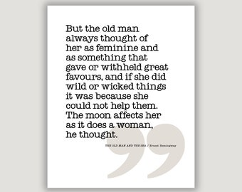 Hemingway Quote, Old Man and The Sea, library art, bibliophile gift, classic literature, quote print, wall art, typography art, home decor