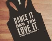 Small Dance It Like You Love It tank top