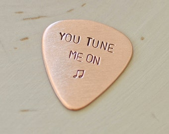 Guitar Pick Handmade from Copper Stamped with You Tune Me On - GP755