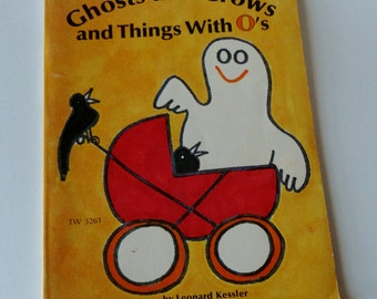 1 Vintage Childrens book - Ghosts and Crows and Things With Os - Kids O book, Trick or Treat Gift, Halloween Book, Fall Teacher Gift