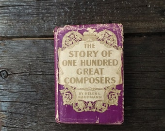 Vintage book| History of 100 great composers|