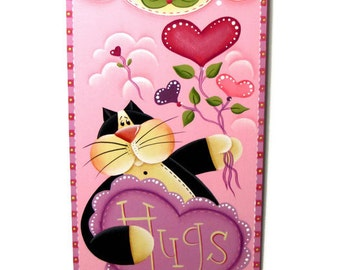 Kitty with Hugs Heart Sign, Handpainted Banner,  Hand Painted Wall Art, Tole Decorative Painting