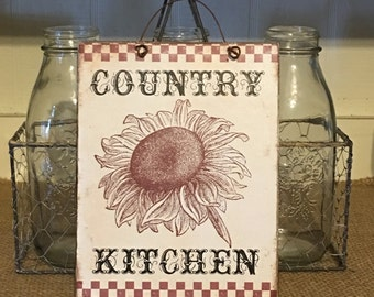 Farmhouse Decor,Country Kitchen, Sign,Sunflower Sign,Sunflower Decor,Farmhouse Kitchen,Primitive Sign,Primitive Decor