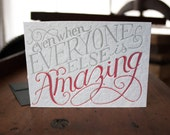 Even When Everyone Else is Amazing   card ST704