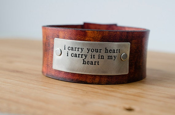 i carry your heart - ee cummings Adjustable Leather Snap Cuff with Engraved Metal Plate