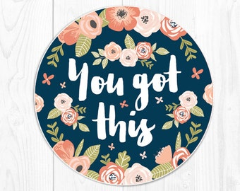 school supplies mouse pad dorm decor quote coworker gift coworker Office Decor Employee Gift floral mousepad You Got This Office Supplies