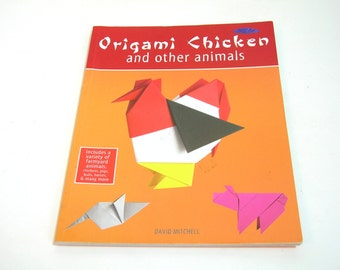 Origami Chicken And Other Animals By David Mitchell, Instructional Book Of Origami Patterns