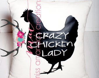 Crazy Chicken Lady Pillow Cover