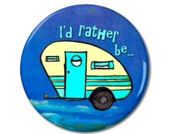 Camper Magnet or Button -E11