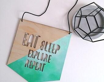 Eat Sleep Explore Repeat Wall Plaque