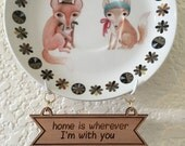 Home Is Wherever I'm With You Wooden Plate Banner