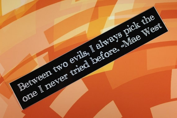 SALE: Mae West Bumper Sticker Between two evils