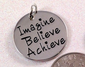2 - Imagine, Believe, Achieve - Pendant in Rhodium Plate - Inspirational Pendant,