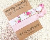 Custom Made Party Favors KIT for Birthday Showers Girls Weekend Thank Yous Gifts Weddings Bachelorette Bridal Hair Ties Wedding Brides