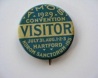 "AMOS 1929 Convention VISITOR Promo Vintage Pinback Button Hartford Korom Sanctorum 2 1/8"""