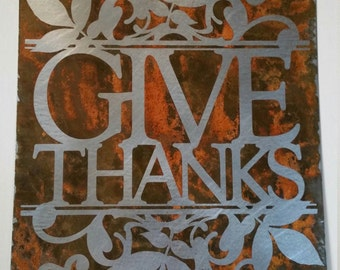 "GIVE THANKS 8""x12"" etched metal sign in silver and rust"