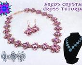 Arcos Crystal Cross Necklace Bracelet Set Tutorial, Arcos Par Puca Bead Beadweaving Pattern, Minos Par Puca, Two Hole Bead Modified RAW PDF
