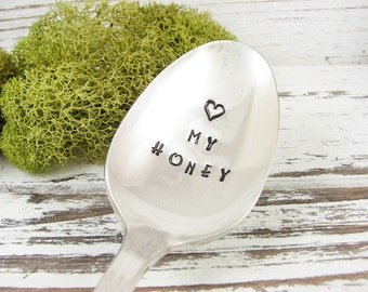 Love My Honey. Stamped Spoon. Gift to Show Your Love. Gift for the Honey Lover. Hand Stamped Vintage Silverware for Gift Giving. 571SP