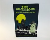 HALLOWEEN SALE Vintage Children's Book The Graveyard and other Not-So-Scary Stories by William E. Warren 1984 Hardcover