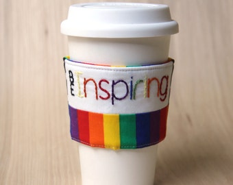 Coffee Cup Sleeve - Be Inspiring - Ready to Ship
