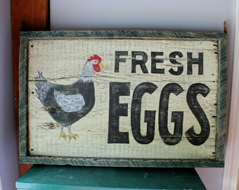 Fresh Eggs - Hand Painted Sign - Reclaimed Wood - Farmhouse - Chicken