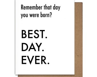 Best Day Ever Letterpress Birthday Card Born