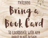 ADD ON: Matching Book Card to coordinate with any Paper Heart Design - Design file