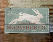 """Large """"Winter Park Snowshoe Company"""" Handcrafted Rustic Wood Sign - Original Alpine Graphics Design - 3 Sizes - 3026"""