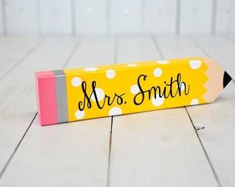 Teacher Gift, Back to School Gift, Classroom Decor, Personalized Teacher Pencil, Teacher Appreciation, Teacher Name Plate, Teacher Pencil