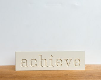 Wall Decor Sign - 'Achieve', word art, wall decor, signage, wall art, typography, inspirational, art block