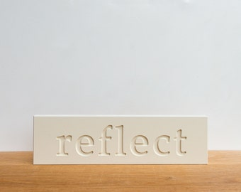 Wall Decor Sign - 'Reflect', word decor, wall art, signage, typography, inspirational, art block