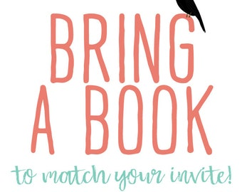 BRING A BOOK instead of a card insert enclosure card bring a book to match any invitation for of my invitations  katiedid designs