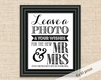 Leave a Photo & Your Wishes for the New Mr and Mrs - Printable 8x10 Wedding Reception Sign - Instant Picture Guest Book Sign