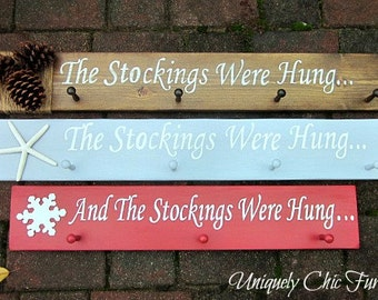 The Stockings Were Hung Sign~Hanger~Stocking Holder~ Christmas Decor~Coastal, Rustic, Traditional