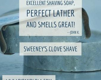 Sweeney's Clove Shave Soap-- AllNatural Soap, HandmadeSoap, Man-friendly Soap, ShaveSoap, VeganSoap, Bay,Orange,Cinnamon,Clove,Ginger