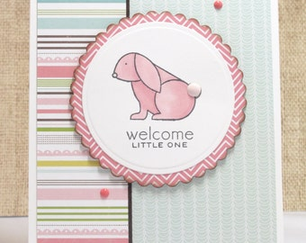 Baby Girl Card- New Baby- Welcome Little One- Pink Bunny- Baby Girl